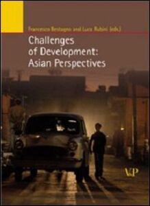 Foto Cover di Challenges of development: asian perspectives, Libro di  edito da Vita e Pensiero