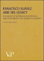 Metafisica e storia della metafisica. Vol. 35: Francisco Suárez and his legacy. The impact of suárezian metaphysics and epistemology on modern philosophy.