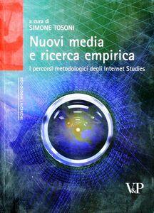 Foto Cover di Nuovi media e ricerca empirica. I percorsi metodologici degli Internet Studies, Libro di  edito da Vita e Pensiero