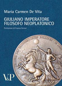 Libro Giuliano imperatore filosofo neoplatonico M. Carmen De Vita