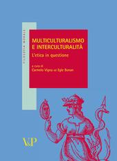 Multiculturalismo e interculturalità. L'etica in questione