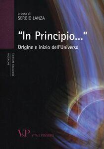 Libro «In principio...». Origine e inizio dell'universo