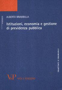 Libro Istituzioni, economia e gestione di previdenza pubblica Alberto Brambilla