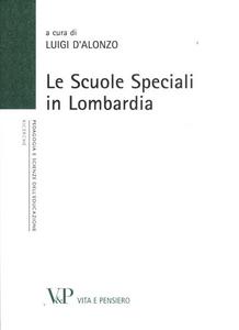 Libro Le scuole speciali in Lombardia