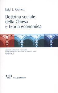 Libro Dottrina sociale della Chiesa e teoria economica Luigi Pasinetti