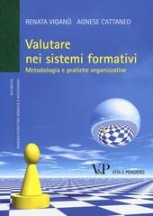 Valutare nei sistemi formativi. Metodologia e pratiche organizzative