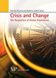 Crisis and Change. The geopolitics of global governance
