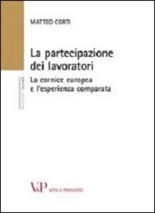 Ilmeglio-delweb.it La partecipazione dei lavoratori. La cornice europea e l'esperienza comparata Image