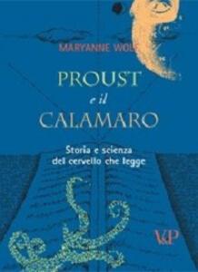 Proust e il calamaro. Storia e scienza del cervello che legge - Maryanne Wolf - copertina