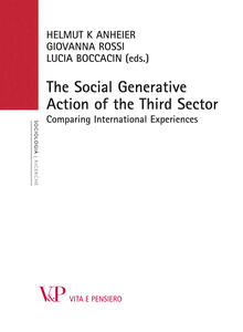 Thesocial generative action of the third sector. Comparing international experiences