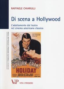 Tegliowinterrun.it Di scena a Hollywood. L'adattamento dal teatro nel cinema americano classico Image