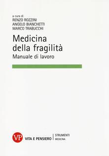 Medicina della fragilità. Manuale di lavoro.pdf