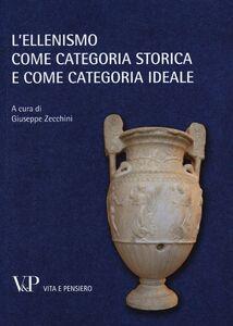 Libro L' ellenismo come categoria storica e come categoria ideale