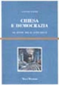 Foto Cover di Chiesa e democrazia. Da Leone XIII al Vaticano II, Libro di Antonio Acerbi, edito da Vita e Pensiero