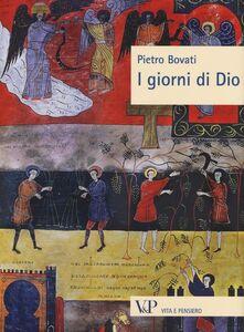Foto Cover di I giorni di Dio, Libro di Pietro Bovati, edito da Vita e Pensiero