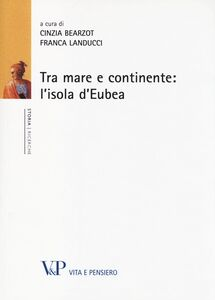 Libro Tra mare e continente: l'isola d'Eubea
