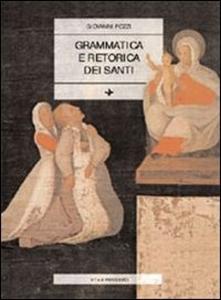 Libro Grammatica e retorica dei santi Giovanni Pozzi