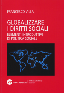 Libro Globalizzare i diritti sociali. Elementi introduttivi di politica sociale Francesco Villa