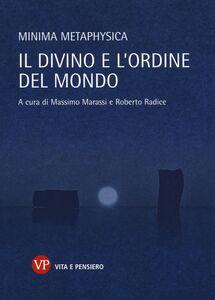 Foto Cover di Minima metaphysica. Il divino e l'ordine del mondo, Libro di  edito da Vita e Pensiero