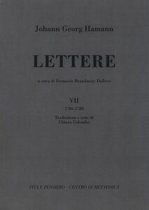 Foto Cover di Lettere. Vol. 7: 1786-1788., Libro di Johann G. Hamann, edito da Vita e Pensiero