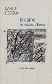 Erasmo nel notturno d'Europa