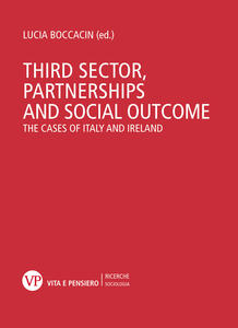 Third sector, partnership and social outcome. The cases of Italy and Ireland