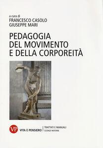 Libro Pedagogia del movimento e della corporeità