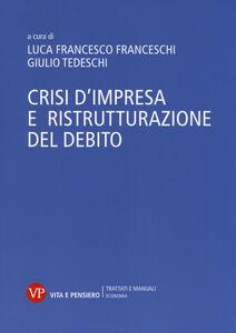 Libro Crisi d'impresa e ristrutturazione del debito