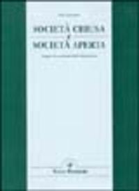 Società chiusa e società aperta. Saggio di sociologia della letteratura - Vaccarini Italo - wuz.it