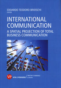 International communication. A spatial projection of total business communication - copertina