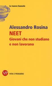 NEET. Giovani che non studiano e non lavorano - Alessandro Rosina - copertina