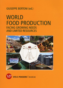 Libro World food production. Facing growing needs and limited resources