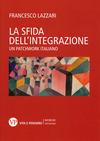 La sfida dell'integrazione. Un patchwork italiano