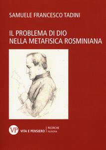 Il problema di Dio nella metafisica rosminiana