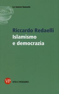 Libro Islamismo e democrazia Riccardo Redaelli