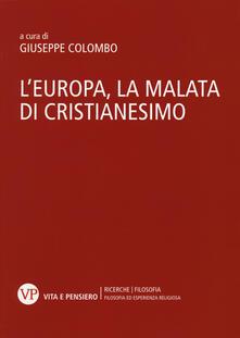 Fondazionesergioperlamusica.it L' Europa, la malata di cristianesimo. Atti del Convegno nazionale (Milano, 5-6 novembre 2014) Image