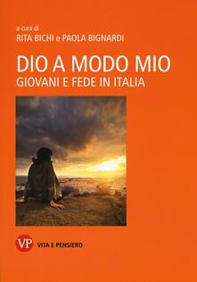 Dio a modo mio. Giovani e fede in Italia.pdf