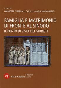 Libro Famiglia e matrimonio di fronte al Sinodo. Il punto di vista dei giuristi