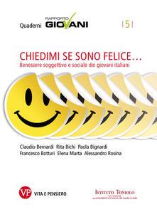 Chiedimi se sono felice. Benessere soggettivo e sociale dei giovani italiani - AA.VV. - ebook