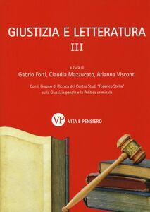 Libro Giustizia e letteratura. Vol. 3
