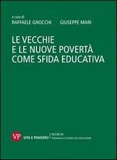 Le vecchie e le nuove povertà come sfida educativa