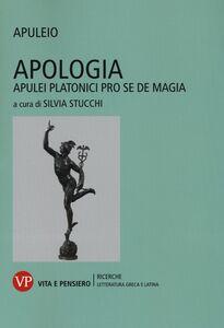 Foto Cover di Apologia. Apulei Platonici pro se de magia. Testo latino a fronte, Libro di Apuleio, edito da Vita e Pensiero