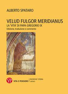 Warholgenova.it Velud fulgor meridianus. La «Vita» di papa Gregorio IX. Edizione, traduzione e commento Image