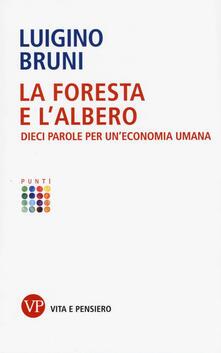 Voluntariadobaleares2014.es La foresta e l'albero. Dieci parole per un'economia umana Image