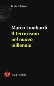 Foto Cover di Il terrorismo nel nuovo millennio, Libro di Marco Lombardi, edito da Vita e Pensiero