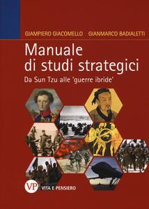 Manuale di studi strategici. Da Sun Tzu alle 'guerre ibride'