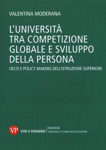L' università tra competizione globale e sviluppo della persona. OECD e policy-making dell'istruzione superiore