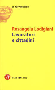 Lavoratori e cittadini - Rosangela Lodigiani - copertina