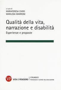 Qualità della vita, narrazione e disabilità. Esperienze e proposte