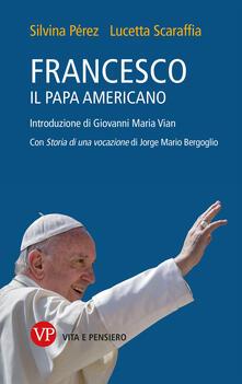 Camfeed.it Francesco, il papa americano Image